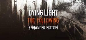 دانلود ترینر بازی Dying Light The Following Enhanced Edition