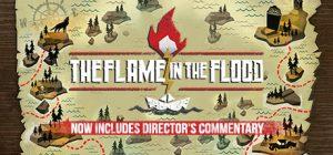 دانلود ترینر بازی The Flame in The Flood